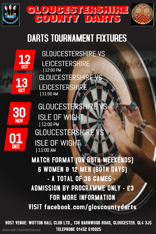 GLOS COUNTY DARTS OCT 12TH 13TH AND NOV 30TH DEC 1ST 2019 Made with PosterMyWall