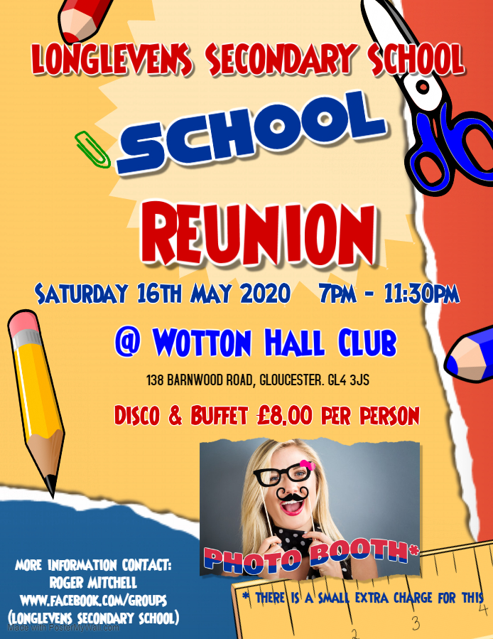 Longlevens Secondary School reunion 16th May 2020 Made with PosterMyWall 1