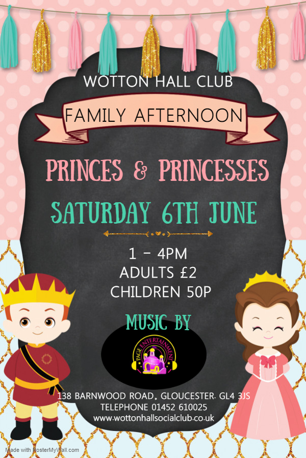 Princes and Princesses Family Afternoon 6th June Made with PosterMyWall